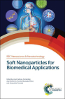 Soft Nanoparticles for Biomedical Applications: Rsc Cover Image