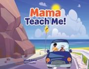 Mama Teach Me! Cover Image