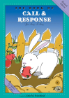 The Book of Call & Response: Revised Edition (First Steps in Music series) Cover Image