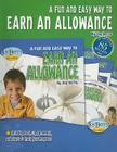 A Fun and Easy Way to Earn an Allowance [With CDROM and Charts] (Fun and Easy Kits) Cover Image