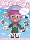 Like A Girl: Pilot Cover Image