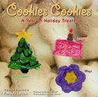 Cookies Cookies: A Year of Holiday Treats Cover Image