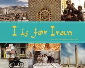 I is for Iran (World Alphabets) Cover Image