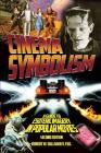 Cinema Symbolism: A Guide to Esoteric Imagery in Popular Movies, Second Edition Cover Image