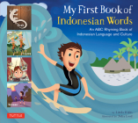My First Book of Indonesian Words: An ABC Rhyming Book of Indonesian Language and Culture Cover Image