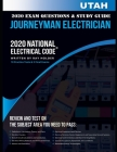 Utah 2020 Journeyman Electrician Exam Questions and Study Guide: 400+ Questions for study on the National Electrical Code Cover Image