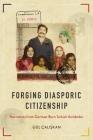 Forging Diasporic Citizenship: Narratives from German-Born Turkish Ausländer Cover Image