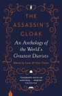 The Assassin's Cloak: An Anthology of the World's Greatest Diarists Cover Image