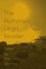 The Alphonso Lingis Reader Cover Image