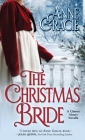 The Christmas Bride: A sweet, Regency-era Christmas novella about forgiveness, redemption - and love. Cover Image
