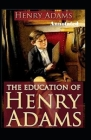 The Education of Henry Adams Annotated Cover Image