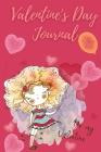 Valentines Day Journal: Notebook Special Edition - Blank Lined Journal Colour Interior with Great Design Cover Image