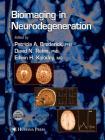 Bioimaging in Neurodegeneration (Contemporary Neuroscience) Cover Image