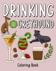 Drinking Greyhound Coloring Book Cover Image