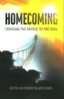 Homecoming: Crossing the Bridge to the Soul Cover Image