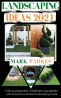 Landscaping Ideas: Even as a Beginner, Implement Your Garden With These 8 World Best Landscaping Styles Cover Image