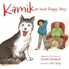Kamik (English): An Inuit Puppy Story Cover Image
