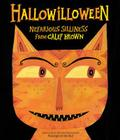 Hallowilloween: Nefarious Silliness from Calef Brown Cover Image