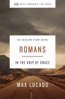 Romans Study Guide: In the Grip of Grace Cover Image