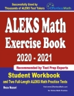 ALEKS Math Exercise Book 2020-2021: Student Workbook and Two Full-Length ALEKS Math Practice Tests Cover Image