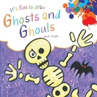 It's Fun to Draw Ghosts and Ghouls Cover Image