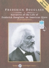 Narrative of the Life of Frederick Douglass, an American Slave (Tantor Unabridged Classics) Cover Image