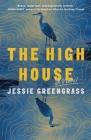 The High House: A Novel Cover Image