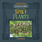 Spiny and Prickly Plants Cover Image
