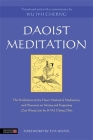 Daoist Meditation: The Purification of the Heart Method of Meditation and Discourse on Sitting and Forgetting (Zuò Wàng Lùn) by Si Ma Che Cover Image