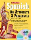 Spanish for Attorneys and Paralegals [With CD (Audio)] Cover Image
