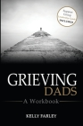 Grieving Dads: A Workbook Cover Image