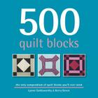 500 Quilt Blocks: The Only Compendium of Quilt Blocks You'll Ever Need Cover Image