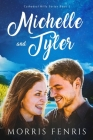 Michelle and Tyler Cover Image
