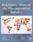 Regulatory Affairs in the Pharmaceutical Industry Cover Image