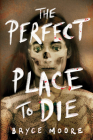 The Perfect Place to Die Cover Image