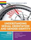 Living Proud! Understanding Sexual Orientation and Gender Identity (Living Proud! Growing Up Lgbtq #10) Cover Image