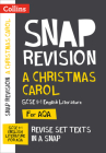 Collins Snap Revision Text Guides – A Christmas Carol: AQA GCSE English Literature Cover Image