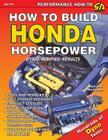 How to Build Honda Horsepower Cover Image