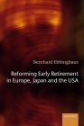 Reforming Early Retirement in Europe, Japan and the USA Cover Image