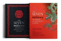 The Seven Military Classics of Ancient China: Slip-Cased Edition Cover Image