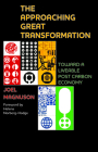The Approaching Great Transformation: Toward a Liveable Post Carbon Economy Cover Image