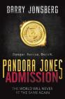Pandora Jones: Admission Cover Image
