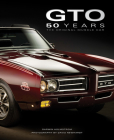 Pontiac GTO 50 Years: The Original Muscle Car Cover Image