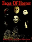 Faces of Horror: A Lifetime of inspiration and everlasting impact Cover Image