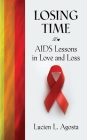 Losing Time: AIDS Lessons in Love and Loss Cover Image