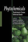 Phytochemicals: Nutrient-Gene Interactions Cover Image