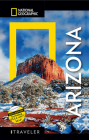National Geographic Traveler: Arizona, 6th Edition Cover Image