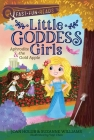 Aphrodite & the Gold Apple: Little Goddess Girls 3 (QUIX) Cover Image