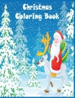 Christmas Coloring Book: The Christmas Book for Kids - Ages 6-10 - 50 Unique beautifully-illustrated Pages to Color with Snowman, Reindeer, San Cover Image