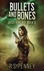 Bullets And Bones: Large Print Hardcover Edition Cover Image